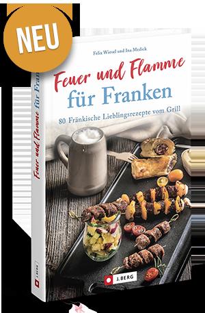 Vorschau Grillbuch – Feuer und Flamme für Franken